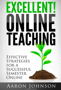 Excellent Online Teaching: book cover