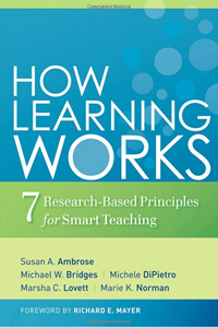 How Learning Works: Seven Research-Based Principles for Smart Teaching book coveer