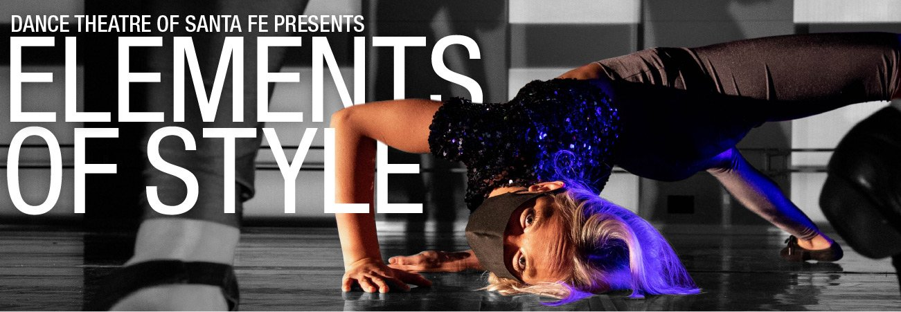 Dance Theater of Santa Fe presents Element of Style