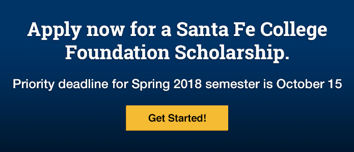 Apply now for a Santa Fe College Foundation Scholarship.