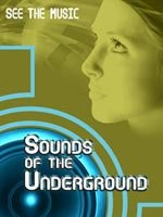 Music 360 - Sounds of the Underground